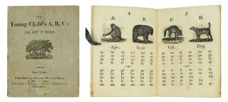 The Young Child's A, B, C; or, First Book. Alphabet book