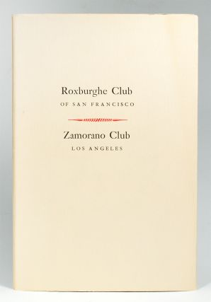 The Roster. Zamorano Club Los Angeles & Roxburghe Club of San Francisco. Grabhorn Press