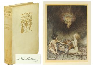 Hawthorne's Wonder Book. Illustrated by Arthur Rackham. Nathaniel. Rackham Hawthorne, Arthur