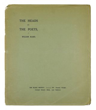 The Heads of the Poets. Eighteen in Number--of Which Seventeen Have Not Been Hitherto...